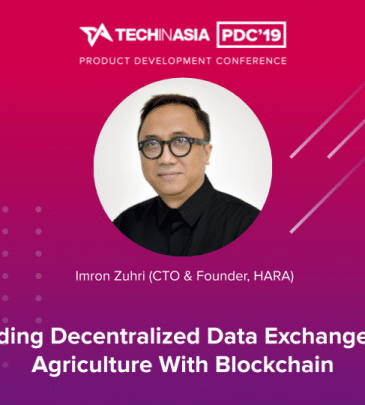 Building Decentralized Data Exchange for Agriculture with Blockchain – Imron Zuhri (CTO & Founder, HARA)