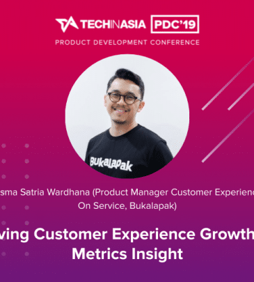 Driving Customer Experience Growth by Metrics Insight – Bisma Satria Wardhana (Product Manager Customer Experience on Service, Bukalapak)