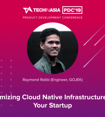Optimizing Cloud Native Infrastructure for Your Startup – Raymond Ralibi (Engineer, GOJEK)