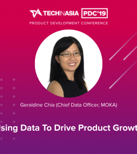 Using Data to Drive Product Growth – Geraldine Chia (Chief Data Officer, MOKA)