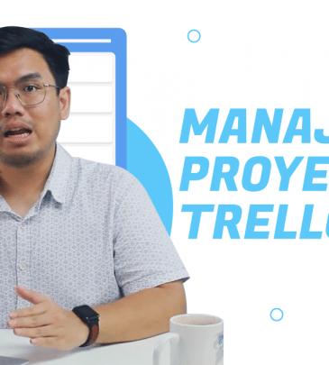 Belajar Trello Untuk Project Management & Produktivitas Pribadi